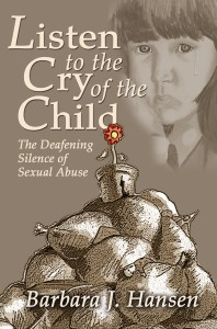 Listen to the Cry of the Child The Deafening Silence of Sexual Abuse